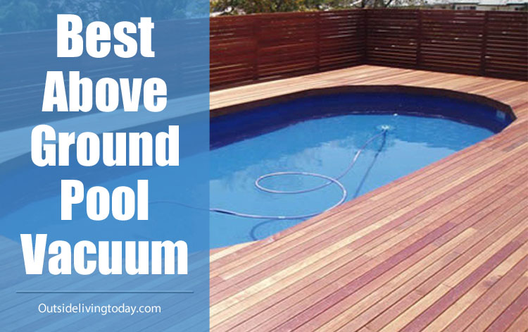 Best Above Ground Pool Vacuum