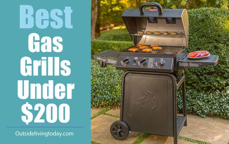 10 Best Gas Grills Under $200