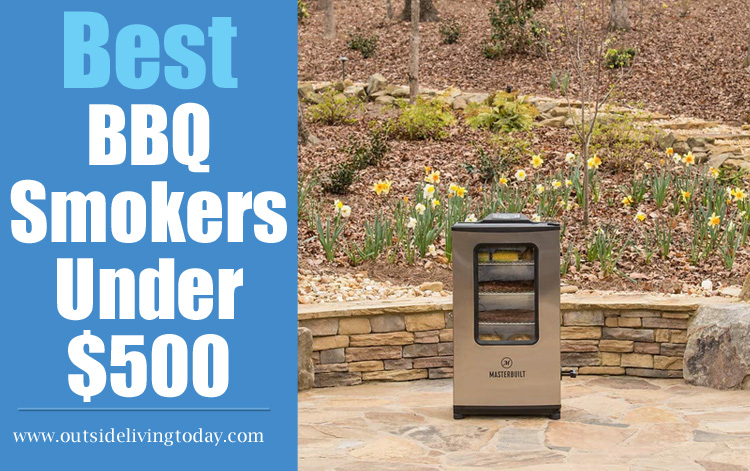 Best BBQ Smokers Under $500